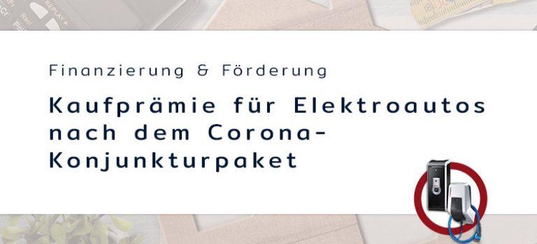 kaufpraemie-fuer-elektroautos-nach-dem-corona-konjunkturpaket